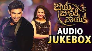 Jaya Janaki Nayaka    Full Songs    Jukebox    Bellamkonda Sreenivas    Rakul Preet    DSP