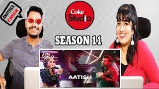 Indian Reacts On Aatish , Shuja Haider & Aima Baig, Coke Studio Season 11, Episode 4 | Krishna Views