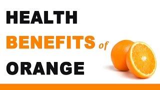 Health Benefits of Orange Fruit