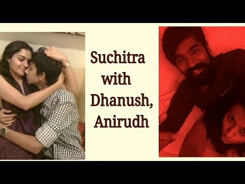 Xxx Mp4 Suchitra Again Tweets About Having Sex With Dhanush And Anirudh Dhanush Anirudh SuchiLeaks 3gp Sex