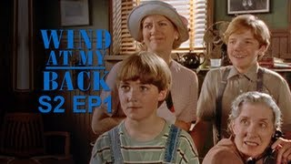 Wind At My Back: Many Happy Returns (Season 2, Episode 1)