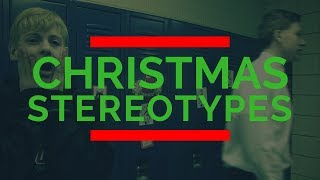 Christmas Stereotypes