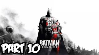 Batman Arkham City Walkthrough Part 10 HD - To The Museum! (Xbox 360/PS3/PC Gameplay)