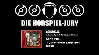 Hörspiel-Jury Vol. 18 - Anne (18): In guten wie in schlechten Zeiten
