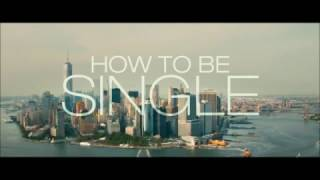 How To Be Single 2016 - Opening Scene - Welcome To NYC