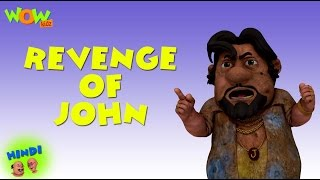 Revenge of John - Motu Patlu in Hindi