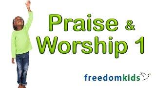 Kids Bible Videos - Praise & Worship 1  | Freedom Kids
