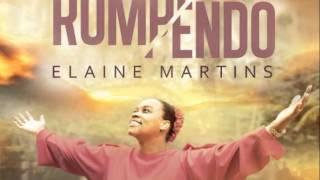 10  EU VOU ADORAR Elaine Martins   Rompendo 2016