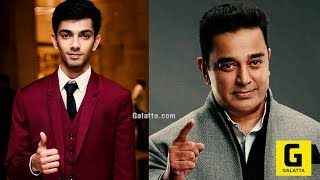 Anirudh Confirmed For Kamal Haasan