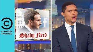 Mark Zuckerberg Is Very, Very Sorry   The Daily Show With Trevor Noah