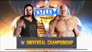 WWE-2K18-Roman Reigns vs. Brock Lesnar-WWE Universal Championship Match -Wrestlemania 33