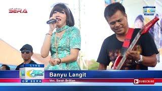Banyu Langit - Sarah Brillian - OM Sera Live SMKN 1 Kediri 2017