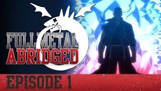 Full Metal Abridged - Episode 1