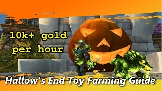 Hallow's End Toy Gold Farming - 5 to 10k per Hour