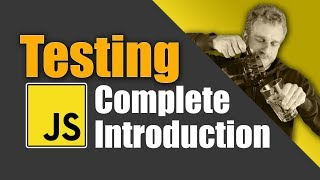 JavaScript Testing Introduction Tutorial - Unit Tests, Integration Tests & e2e Tests