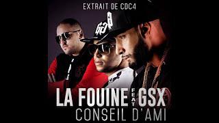 La Fouine - Conseil d'ami (feat. GSX)