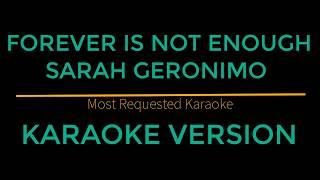 Forever Is Not Enough - Sarah Geronimo (Karaoke Version)