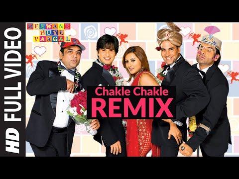 Xxx Mp4 Chakle Chakle Remix Full Song Deewane Huye Paagal 3gp Sex