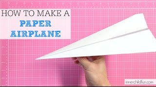How to Make a Paper Airplane (EASY)