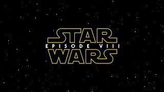 Star Wars: Episode VIII - Trailer (2017) [HD] (F-M)