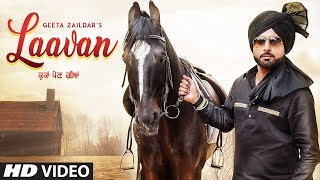 Laavan: Geeta Zaildar (Full Song) Desi Crew | Sardaar Films | Hammy Kahlon | Latest Punjabi Songs