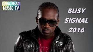 Dancehall Reggae Mix 2016 Busy Signal Turf Best Of Busy Signal 2016   YouTube