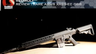 Making Dreams Come True with Shell Ejecting Rare Arms XR25 GBBR - RedWolf Airsoft RWTV