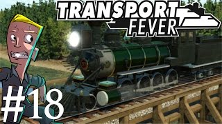 Transport Fever | North America Campaign | Part 18