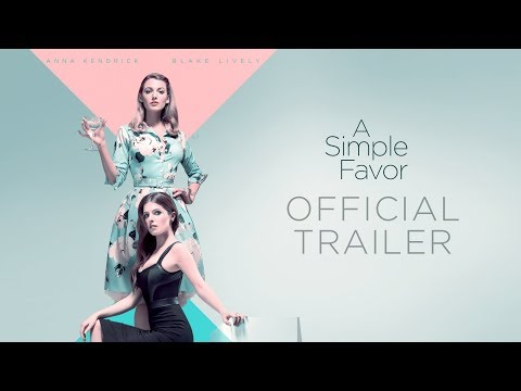 Xxx Mp4 A Simple Favor 2018 Movie Official Trailer – Anna Kendrick Blake Lively Henry Golding 3gp Sex