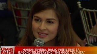 UB: Marian Rivera, balik-primetime sa bagong teleseryeng 'The Good Teacher'