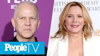 Ryan Murphy Says 'Sex And The City 3' Should 'Recast Samantha' After Kim Cattrall Drama | PeopleTV