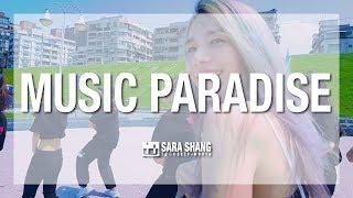 Sara Shang - Music PARADISE (Workshop Performance Ver.)