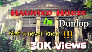 Unknown Haunted House (বাগান-বাড়ি) in Dunlop, Kolkata😱& Must click our new mind blowing song at end
