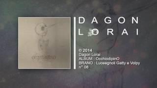 Dagon Lorai - Luceegnoli Gatty e Volpy
