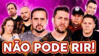 NÃO PODE RIR! - com Mauricio Meirelles, Wendel Bezerra, Igor Guimarães e Rogerio Morgado