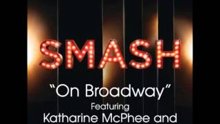 Smash - On Broadway (DOWNLOAD MP3 + LYRICS)