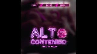 Maldy- Alto Contenido Ft. Randy & Luigi21+