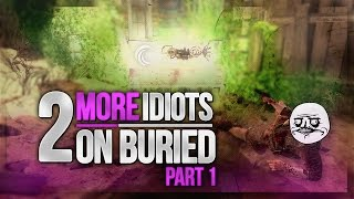 2 MORE Idiots on Buried Part 1 - Saltiest Kid EVER! - BO2 Zombies