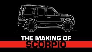 The Making of Scorpio   Mahindra