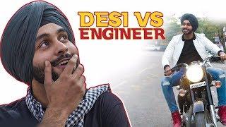Desi Vs Engineer | SahibNoor Singh