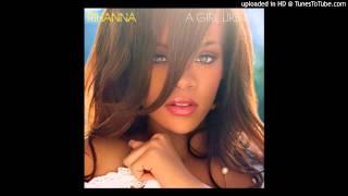 Rihanna - P.S. (Im Still Not Over You)