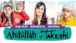 ABDULLAH & TAKESHI (2016) | Official Trailer | Ahmad Kemal Palevi, Dion Wiyoko, Nasya Marcella