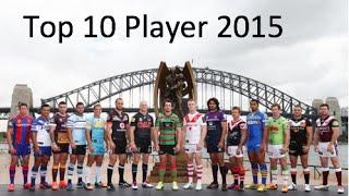 NRL Top 10 players 2015