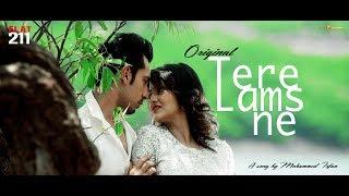 Tere Lams Ne   FLAT 211   Mohammed Irfan   Full Song