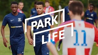 Park Life | Ep. 6 | (Sunday League)