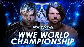 WWE Dean Ambrose Vs. AJ Styles - Backlash 2016 Highlights
