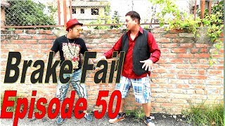 Brake Fail, 16th October 2017, Full Episode 50