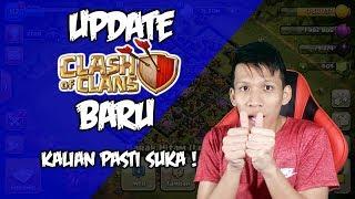 Update COC Baru, Kalian Pasti Suka !! - Clash Of Clans Indonesia