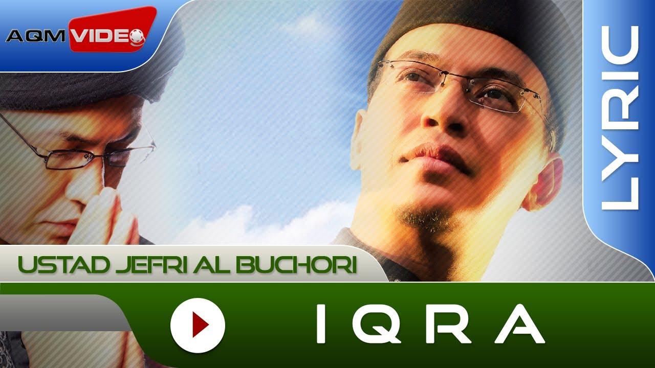 Ustad Jefri Al Buchori - Iqra | Official Lyric Video