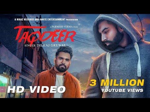 Xxx Mp4 Latest Punjabi Songs 2017 TAQDEER Dilraj Grewal Parmish Verma Nigaz Records 3gp Sex